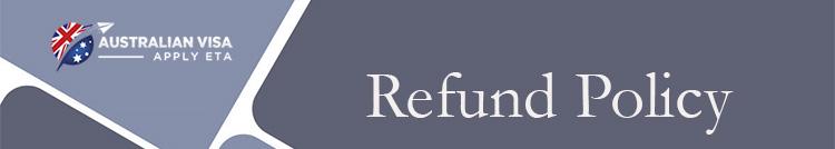Australian visa Refund Policy , Australian ETA Refund Policy, Australian ETA visa Refund Policy, tourist visa to Australian from malaysia, Australian tourist visa Refund Policy for malaysia, apply for Australian visa from malaysia